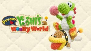 Poochy and Yoshi's Woolly World Review – SO FLUFFY