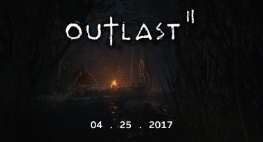 Outlast II Launches April 25, Retail Version Includes Outlast 1+Whistleblower DLC