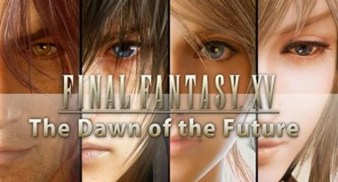 "Four New DLC Episodes ""The Dawn of the Future"" Announced for Final Fantasy XV"
