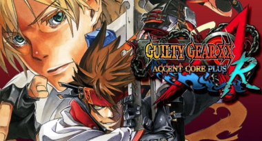 Guilty Gear XX: Accent Core Plus R Heads to Switch in 2018
