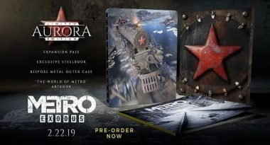 Pre-Order Bonuses and Aurora Limited Edition Revealed for Metro Exodus