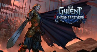 Gwent: Thronebreaker Stand Alone 30 Hour RPG Announced