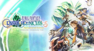 Final Fantasy: Crystal Chronicles Remastered Edition Launches Winter 2019, Mobile Versions Added