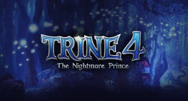 Trine 4: The Nightmare Prince Announced for PC and Consoles