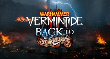 """""""Back to Ubersreik"""" DLC Announced for Warhammer: Vermintide 2"""