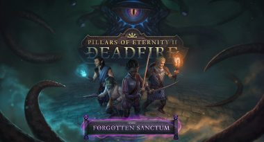 "Final DLC ""The Forgotten Sanctum"" Released for Pillars of Eternity II"