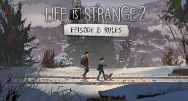 """Life is Strange 2 Episode 2 """"Rules"""" Launches January 24, 2019"""
