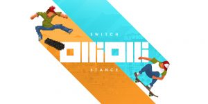 OlliOlli and OlliOlli 2 Get Switch Ports Together as OlliOlli: Switch Stance