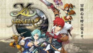 Ys: Memories of Celceta Gets a PS4 Port in Japan on May 16
