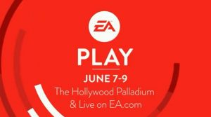 EA Play 2019 Set for June 7 to 9, No Press Conference Planned