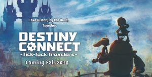 Destiny Connect: Tick-Tock Travelers Heads West in Fall 2019