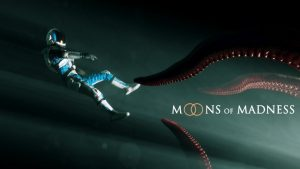 """Cosmic Horror Game """"Moons of Madness"""" Announced for PC and Consoles"""