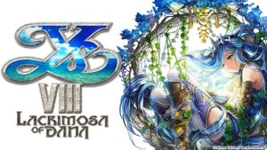 Ys VIII: Lacrimosa of Dana Smartphone Port Announced
