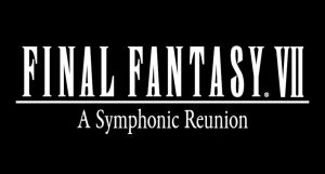 Final Fantasy VII: A Symphonic Reunion Concert Announced, Set for June 9