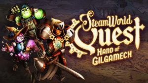 Launch Trailer for SteamWorld Quest: Hand of Gilgamech