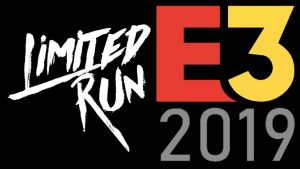 Limited Run Games E3 2019 Press Conference Set for June 10