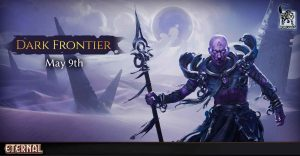 "Dark Frontier Expansion for ""Eternal"" Launches May 9"