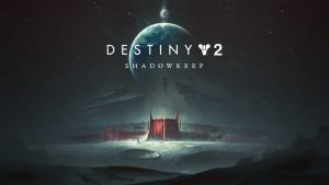 Shadowkeep Expansion, Cross-Save Support, Steam Version, F2P Version, More Announced for Destiny 2