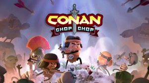 Conan Chop Chop Announced for PC and Consoles