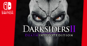 Darksiders II: Deathinitive Edition Gets a Switch Port on September 26