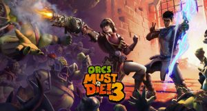 Orcs Must Die! 3 Announced, Exclusive to Stadia