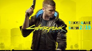 Cyberpunk 2077 Will Be at Tokyo Game Show 2019