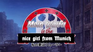 New Mein Waifu is the Fuhrer Censored Trailer After Original is Pulled From YouTube