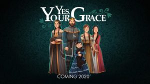 "Kingdom Management Simulator ""Yes, Your Grace"" Announced for PC, Switch, and Xbox One"