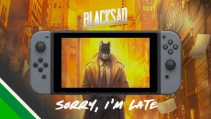 Blacksad: Under the Skin Switch Delayed to End of 2019