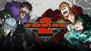 Debut Trailer, Gameplay, More Characters Revealed for My Hero One's Justice 2