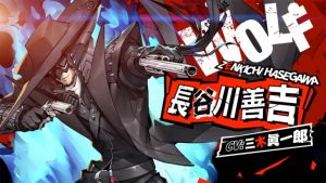 Persona 5 Scramble: The Phantom Strikers Zenkichi Hasegawa Trailer, Japanese Demos Now Available