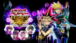 Yu-Gi-Oh! Legacy of the Duelist: Link Evolution Heads to PC, PS4, and Xbox One March 24; Free Update to Switch