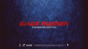 Blade Runner: Enhanced Edition Announced, Coming to PC, PS4, Switch, and Xbox One