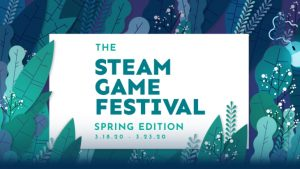 Steam Game Festival: Spring Edition Event Now Live, Dozens of Limited-Time Demos Available