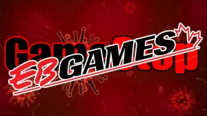 GameStop Subsidiary EB Games Canada Conference Call Leaks, Stores Remain Open, Will Not Pay Quarantined Staff, and More