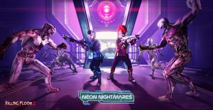 Killing Floor 2: Neon Nightmares Event Now Live