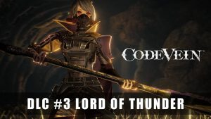 "Code Vein DLC ""Lord of Thunder"" Now Available"