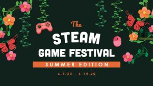 Steam Game Festival: Summer Edition Runs from June 9 to June 14