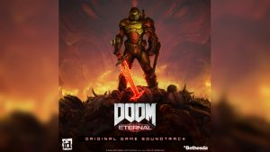 Doom Eternal Digital Soundtrack Now Available for Collector's Edition, Coming Soon to Spotify, iTunes, and More