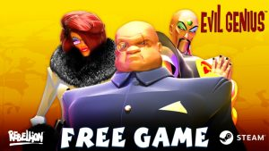 Rebellion Giving Away Evil Genius Free for a Short Time