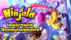Ninjala Delayed to June 24 due to Coronavirus