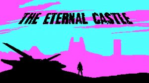 The Eternal Castle [REMASTERED] Review