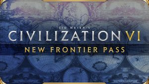 Civilization VI – New Frontier Pass Announced, First DLC Launches May 21