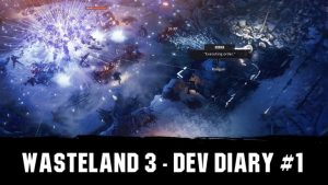 Wasteland 3 Dev Diary #1 – Character Creation, Customization & Combat