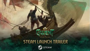 GWENT: The Witcher Card Game Releases on Steam, New Launch Trailer