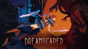 Action RPG Dreamscaper Comes to Early Access This Summer, Announcement Trailer