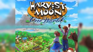 Harvest Moon: One World Heads to PlayStation 4, Launches 2020