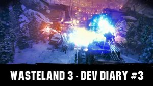 Wasteland 3 Dev Diary #3 – Choices & Consequences
