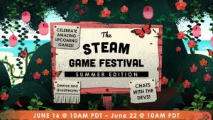 Steam Game Festival: Summer Edition Postponed to June 16 to 22