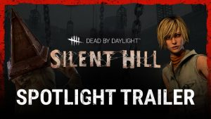 Dead By Daylight: Silent Hill Chapter Spotlight Trailer